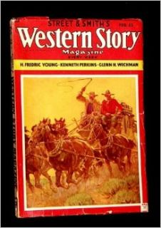 STREET & SMITH'S WESTERN STORY MAGAZINE: VOL.CXXXVII (137), NO.1; FEBRUARY (Feb) 23 1935: Street & Smith's Western Story Magazine: Books