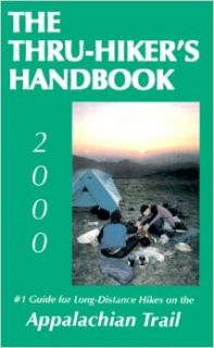 "The Thru hiker's Handbook : #1 Guide for Long Distance Hikes on the Appalachian Trail (2000 Edition): Dan Bruce, Dan ""Wingfoot"" Bruce: 9780963634283: Books"