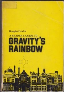 "A Reader's Guide to ""Gravity's Rainbow"": Douglas Fowler: 9780882334059: Books"