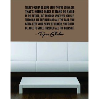 Tupac Shakur Dear Mama Quote Decal Sticker Wall Vinyl Music: Everything Else