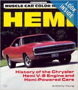 Hemi: History of the Chrysler Hemi V 8 Engine (Motorbooks International Muscle Car Color History): Anthony Young: 9780879385378: Books