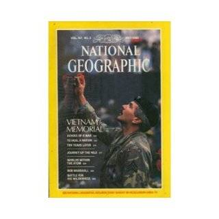 Vol. 167, No. 5, National Geographic Magazine, May 1985: Vietnam Memorial (Echoes of a War, To Heal a Nation, Ten Years Later); Journey Up the Nile; Worlds Within the Atom; Bob Marshall, Battle For His Wilderness: Timothy S. Kelly; Joel L. Swerdlow; Robert