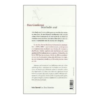 Interludio azul (Los Tres Mundos) (Spanish Edition) Gimferrer Pere 9788432208980 Books