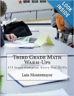 Third Grade Math Warm Ups: 173 Super Complete Every Day Drills: Luis Montemayor: 9781481980661: Books