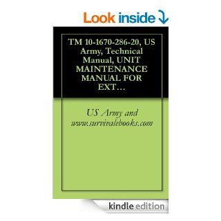 TM 10 1670 286 20, US Army, Technical Manual, UNIT MAINTENANCE MANUAL FOR EXTRACTION LINE PANEL, (INCLUDING STOWING PROCEDURES), NSN 1670 01 183 2678, 2001 eBook: US Army and www.survivalebooks Kindle Store