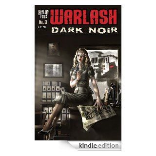Warlash: Dark Noir #3 eBook: Aly Fell, Frank Forte, Royal McGraw, J.C. Wong, Szymon Kudranski: Kindle Store