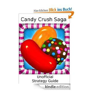 Candy Crush Saga: Strategy Guide eBook: Blue Ridge Apps: Kindle Shop