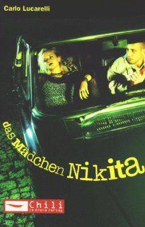 Das M�dchen Nikita: Carlo Lucarelli: Bücher