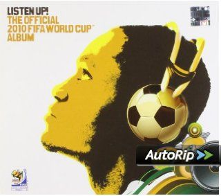 Listen Up! the Official 2010 Fifa World Cup Album: Musik