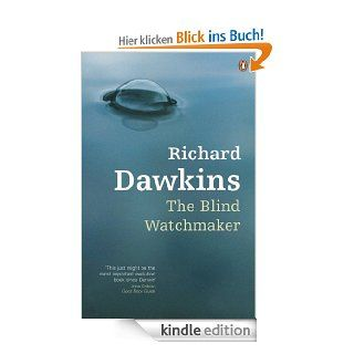 The Blind Watchmaker eBook: Richard Dawkins: Kindle Shop