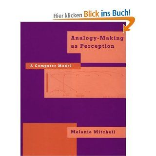 Analogy Making as Perception A Computer Model Neural Network Modeling & Connectionism Melanie Mitchell Englische Bücher
