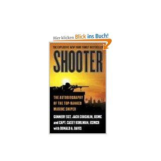 Shooter: The Autobiography of the Top Ranked Marine Sniper: Jack Coughlin, Casey Kuhlman, Donald A. Davis: Englische Bücher