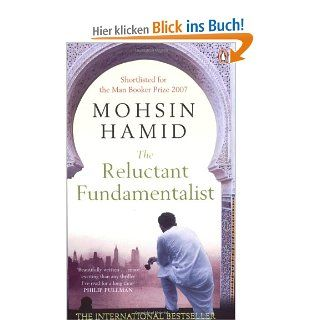 The Reluctant Fundamentalist: Mohsin Hamid: Englische Bücher
