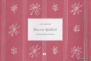 HEINRICHSHOFEN SCH�FER T.   DAS ERSTE SPIELBUCH Klassische Noten Blockfl�te Musikinstrumente