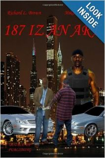 187 Iz An Art: Mikal H. El Amin, Richard L. Brown: 9780615307497: Books