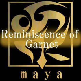 Reminiscence of Garnet: Maya: MP3 Downloads