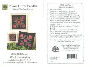 Bellflower Wool Applique Embroidery Pattern #196 Prairie Grove Peddler: Arts, Crafts & Sewing