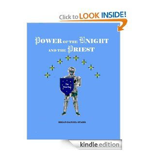 Power of the Knight and the Priest eBook: Brian Daniel Starr: Kindle Store