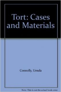 Tort: Cases and Materials: Ursula Connolly, Shivaun Quinlivan: 9781858004433: Books