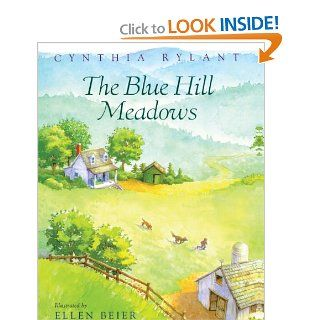 The Blue Hill Meadows (Turtleback School & Library Binding Edition): Cynthia Rylant, Ellen Beier: 9780613354905: Books