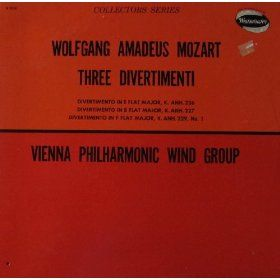 Wolfgang Amadeus Mozart: Three Divertimenti: Divertimento in E Flat Major, K. Anh, 226, Divertimento Inn B Flat Major, K. Anh. 227, Divertimento in F Flat Major, K. Anh. 229, No. 1 Vienna Philharmonic Wind Group: Mozart, Vienna Philharmonic Wind Group: Mus