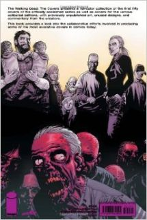 The Walking Dead Covers Volume 1 HC (9781607060024): Robert Kirkman, Sina Grace, Tony Moore, Charlie Adlard, Cliff Rathburn: Books