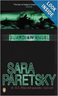 Guardian Angel (A V. I. Warshawski novel): Sara Paretsky: 9780140170672: Books
