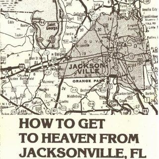 How to Get to Heaven from Jacksonville: Music