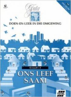 Ons Leef Saam Doen En Leering in Die Omgewing (Ons gee om) Environmental education project   University of Stellenbosch 9780702136184 Books