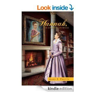 Hannah, The Journey Continues eBook: Mary F.  Twitty: Kindle Store