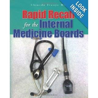 Rapid Recall for the Internal Medicine Boards: Chinedu Ivonye MD: 9781456418243: Books