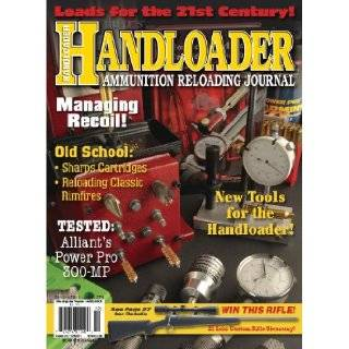 Handloader Ammunition Reloading Journal   October 2011   Issue Number 274: Dave Scovill, Brian Pearce, Gil Sengel, Jr. R.H. VanDenburg, Charles E. Petty, Mike Venturino, Stan Trzoniec, John Barsness, Terry Wieland, Rocky Raab, Wolfe Publishing Company: Boo