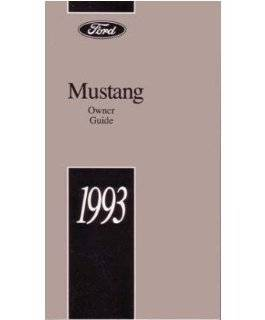 1993 Ford Mustang Owners Manual User Guide Reference Operator Book Fuses Fluids Automotive
