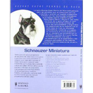 Schnauzer miniatura. Nuevas guias perros de raza (Nuevas Guias: Perros De Raza / New Guides: Dog Breeds) (Spanish Edition): Muriel P. Lee: 9788425518782: Books