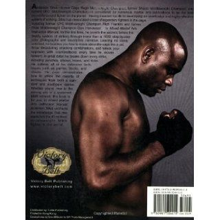 The Mixed Martial Arts Instruction Manual Striking Anderson Silva, Erich Krauss, Glen Cordoza 9780981504414 Books
