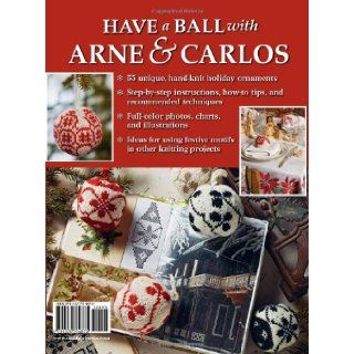 55 Christmas Balls to Knit: Colorful Festive Ornaments, Tree Decorations, Centerpieces, Wreaths, Window Dressings: Arne Nerjordet, Carlos Zachrison: 0499991612024: Books
