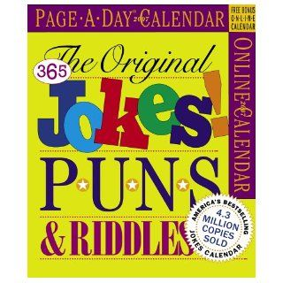 The Original 365 Jokes Puns & Riddles Page A Day Calendar 2007 (Page A Day Calendars) Workman Publishing 9780761140467 Books