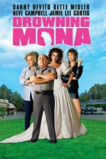 Drowning Mona Danny DeVito, Bette Midler, Neve Campbell, Jamie Lee Curtis  Instant Video