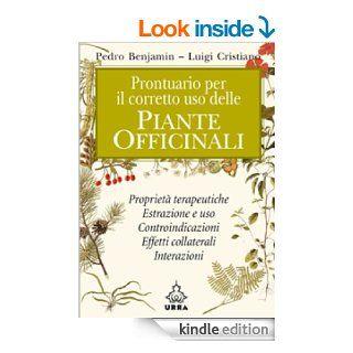 Prontuario per il corretto uso delle piante officinali (Urra) (Italian Edition) eBook: Luigi Cristiano Pedro Benjamin: Kindle Store