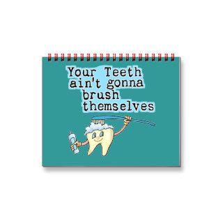 Funny Dentists Office Calendar