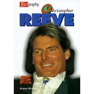Christopher Reeve (Biography (Lerner Hardcover)): Megan Howard: 9780822549451: Books